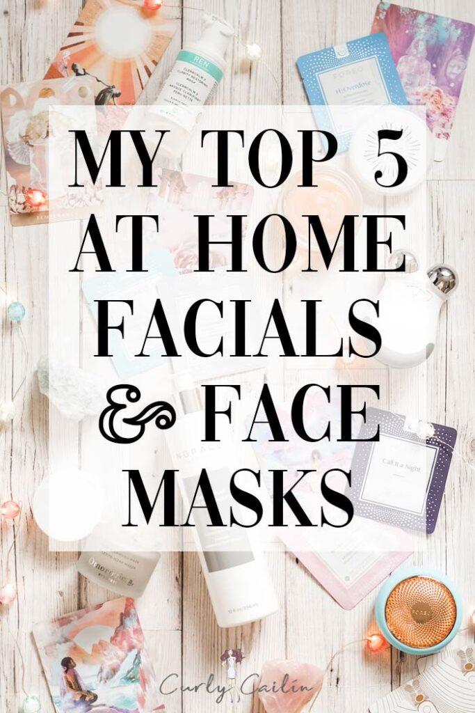 at home facials and face masks 2020